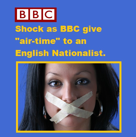 Shock as BBC give Air Time to an English Nationalist